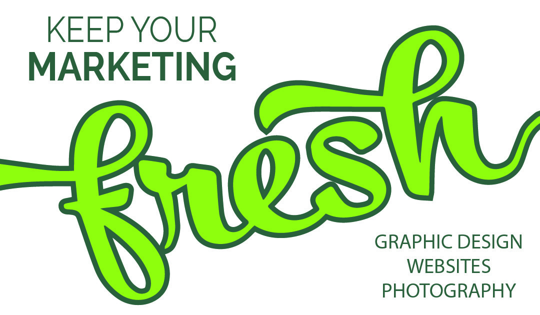 Keep Your Brand Marketing FRESH
