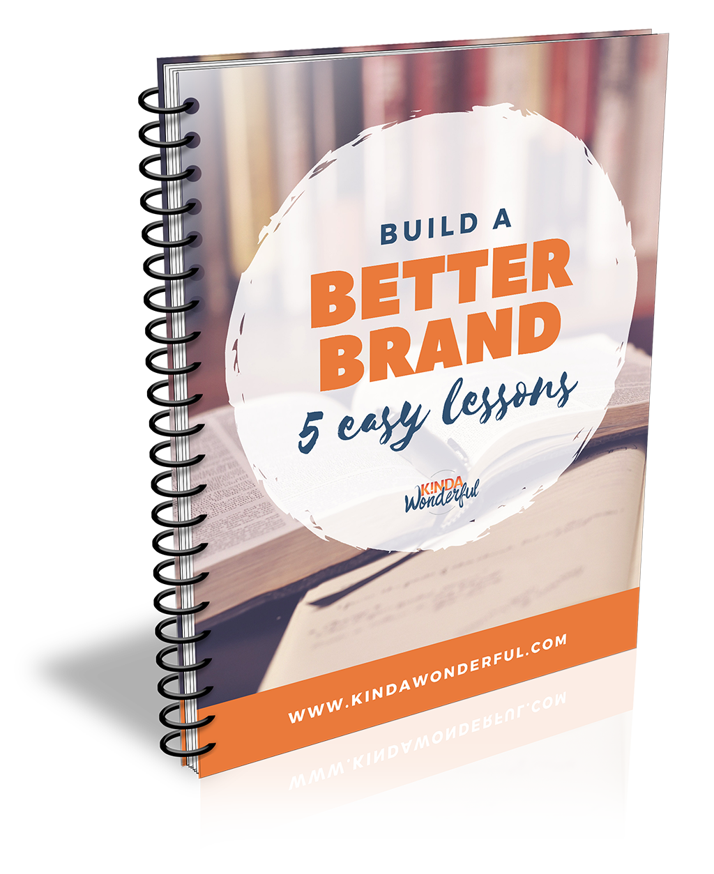 Build A Better Brand (5 Easy Lessons)