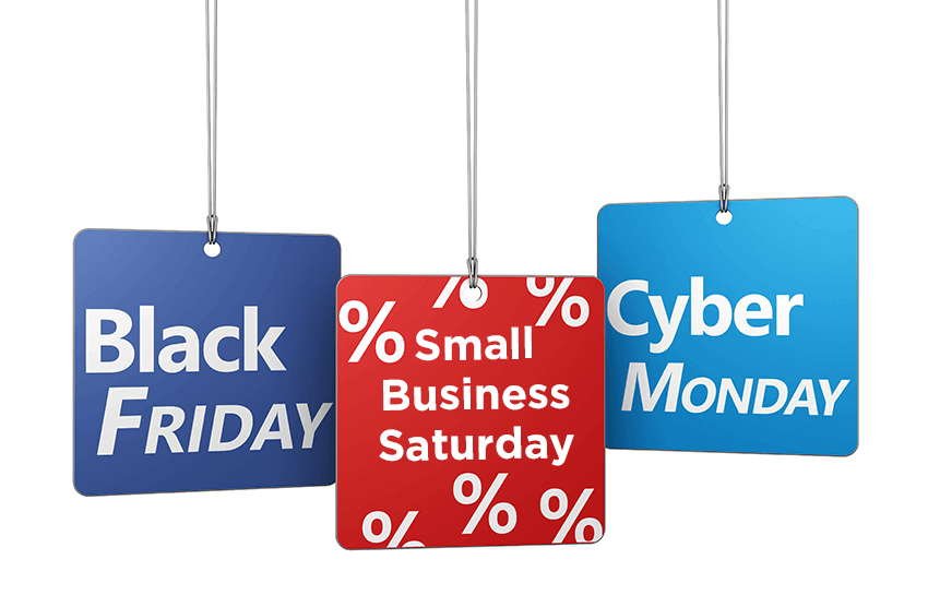 Black Friday, Small Saturday and Cyber Monday Specials