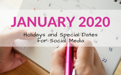 January 2020 Holidays and Special Dates for Social Media