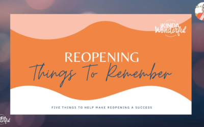 Reopening Successfully: 5 Things To Remember