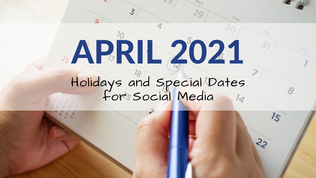 April 2021 Holiday and Special Days